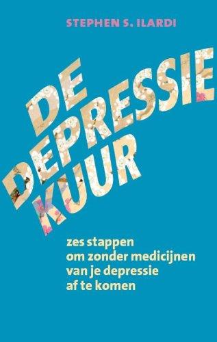 De depressiekuur: zes stappen om zonder medicijnen: Stephen S. Ilardi