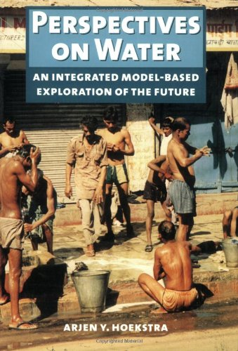 9789057270185: Perspectives on Water: A Model-based Exploration of the Future