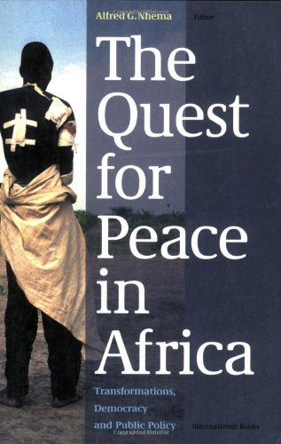 The Quest for Peace in Africa: Transformations, Democracy and Public Policy