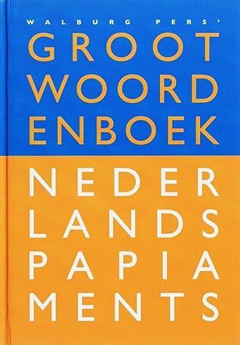9789057304149: Groot woordenboek Nederlands-Papiaments: Het meest betrouwbare én complete woordenboek