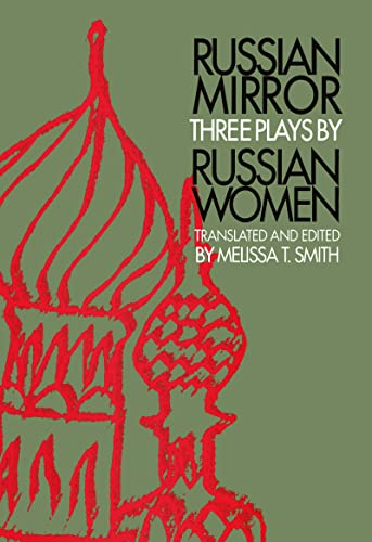 9789057550256: Russian Mirror: Three Plays by Russian Women (Russian Theatre Archive)