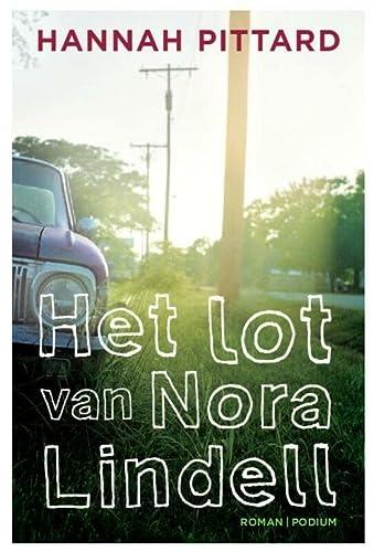 9789057594342: Het lot van Nora Lindell
