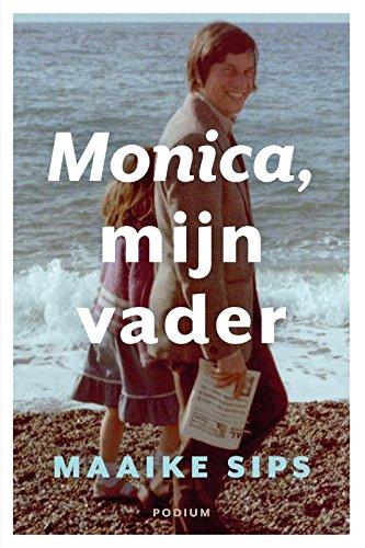 9789057597350: Monica, mijn vader