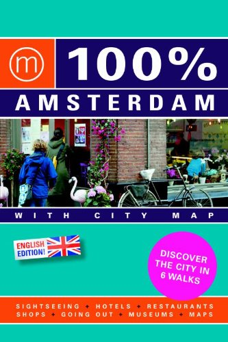 Amsterdam 100 Per Cent: with City Map: Mo Media, Netherlands