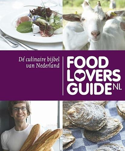 9789057673405: Foodloversguide / druk 1: de culinaire bijbel van Nederland