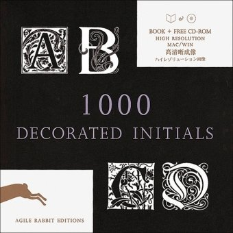 9789057680014: 1000 Decorated Initials [With CDROM] (Agile Rabbit Editions)