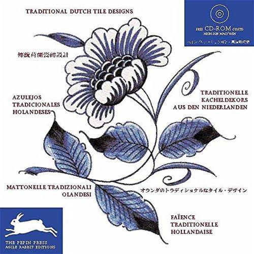 Traditional Dutch Tile Designs (Agile Rabbit Editions) - Pepin Press