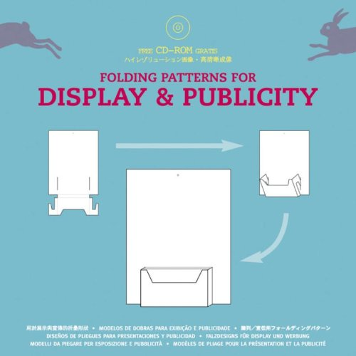 9789057680403: Folding patterns for display & publicity-Modelli da piegare per esposizione e pubblicità. Con CD-ROM (Packaging folding)