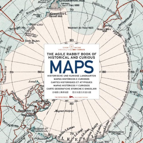The Agile Rabbit book of Historical & Curious Maps - Pepin Press