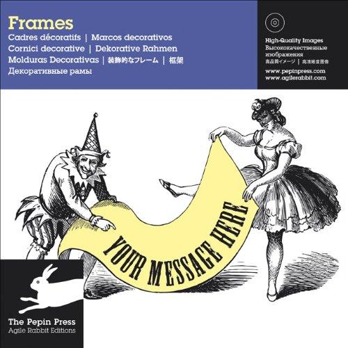Frames: Marcos Decorativos / Cadrees Decoratifs /: Pepin Press