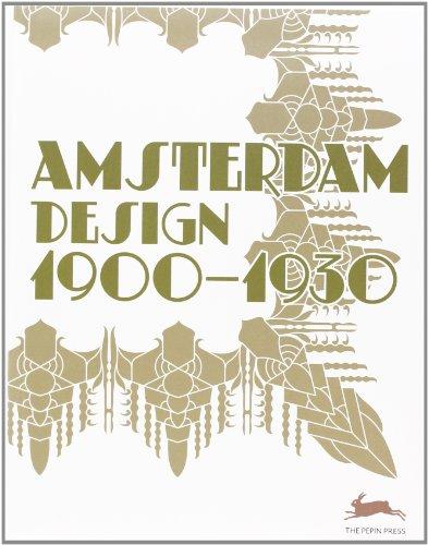 9789057681677: Amsterdam Design 1900-1930