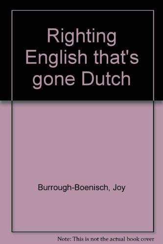 9789057970085: Righting English That's Gone Dutch