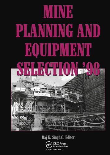 9789058090119: Mine Planning & Equipment Selection 1998