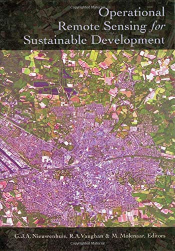 Operational Remote Sensing for Sustainable Development: Proceedings of the 18th EARSeL Symposium, ...