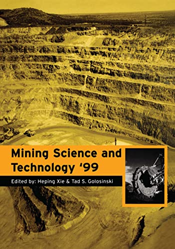 Mining Science and Technology 1999 (Hardcover): Xie