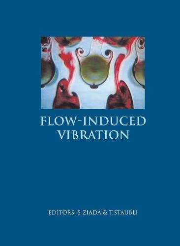9789058091291: Flow Induced Vibration 7th Intl