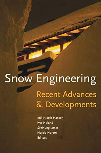 Snow Engineering 2000: Recent Advances and Developments (Hardback)