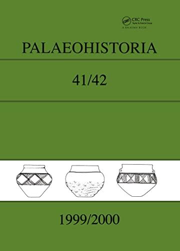 Palaeohistoria 41/42 (1999-2000): Institute of Archaeology, Groningen, the Netherlands: ...