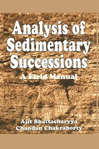 9789058092274: Analysis of Sedimentary Successions: A Field Manual