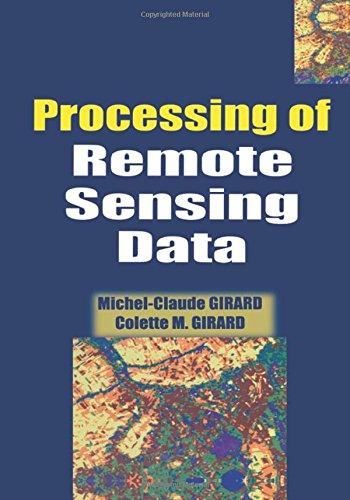Processing of Remote Sensing Data (Mixed media product): Michel-Claude Girard, Colette M. Girard