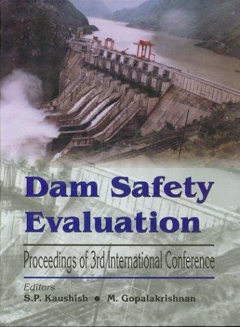 Dam Safety Evaluation 3rd Intl