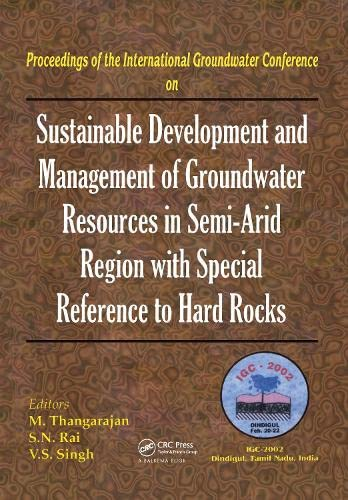 Sustainable Development and Management of Groundwater Resources: M. Thangarajan