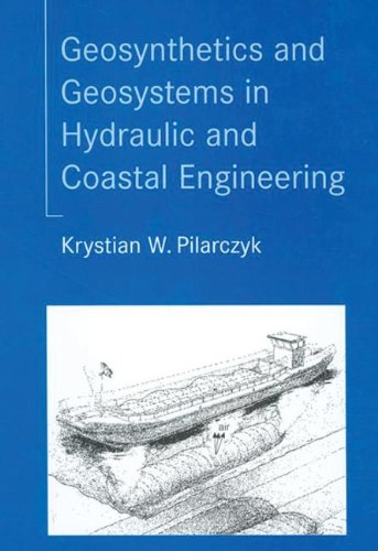 9789058093028: Geosynthetics and Geosystems in Hydraulic and Coastal Engineering