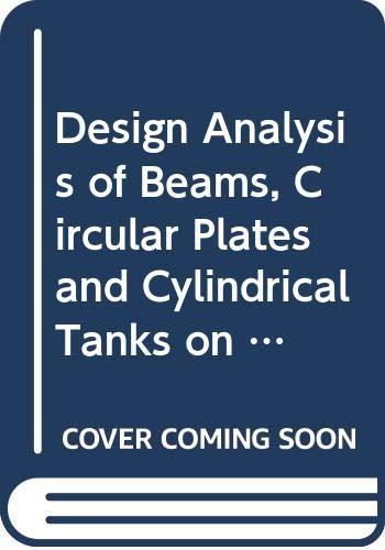 Design Analysis of Beams, Cicular Plates and: Melerski, Edmund S.