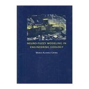9789058093370: Neuro Fuzzy Modeling in Engineering Geology