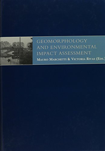 Geomorphology and Environmental Impact Assessment.: Marchetti, Mauro &
