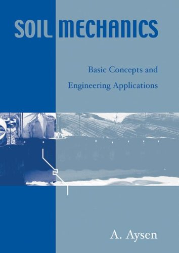 9789058093585: Soil Mechanics: Basic Concepts and Engineering Applications