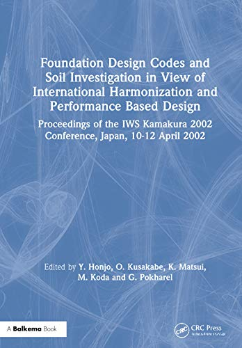 Foundation Design Codes and Soil Investigation in View of International Harmonization and ...