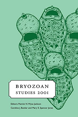 Bryozoan Studies 2001: Proceedings of the 12th: Editor-M.E. Spencer Jones;