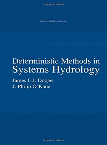 9789058093912: Deterministic Methods in Systems Hydrology: IHE Delft Lecture Note Series (UNESCO-IHE Lecture Note Series)
