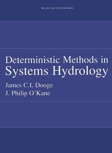 9789058093929: Deterministic Methods in Systems Hydrology: IHE Delft Lecture Note Series (UNESCO-IHE Lecture Note Series)