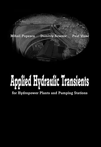 Applied Hydraulic Transients: Mihail Popescu