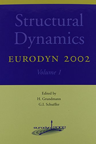 9789058095107: Structural Dynamics - EURODYN 2002: Proceedings of the 4th International Conference on Structural Dynamics, Munich, Germany, 2-5 September 2002