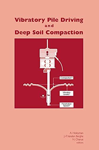 Vibratory Pile Driving & Deep Soil Compa: CRC Press