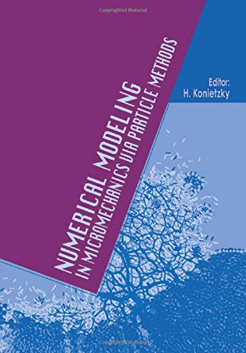 NUMERICAL MODELING IN MICROMECHANICS VIA Format: Hardcover: Konietzky,H.