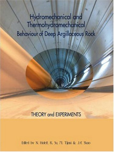 9789058095336: Hydromechanical and Thermohydromechanical Behaviour of Deep Argillaceous Rock : Theory and Experiments: Proceedings of the International Workshop on Geomechanics, Paris, France, 11-12 October 2000