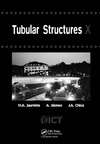 Tubular Structures X: Proceedings of the 10th International Symposium, Madrid, Spain, 18-20 ...