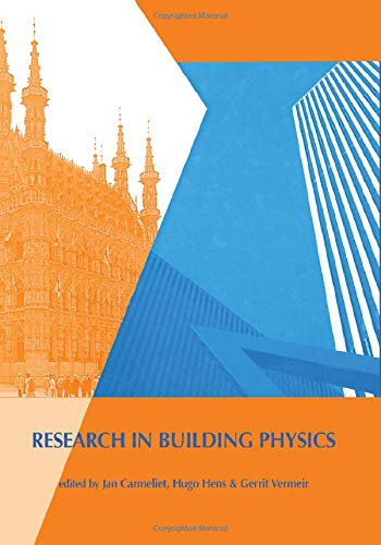 RESEARCH IN BUILDING PHYSICS : PROCEEDINGS OF THE 2ND INTERNATIONAL CONFERENCE ON BUILDING: HENS, H...