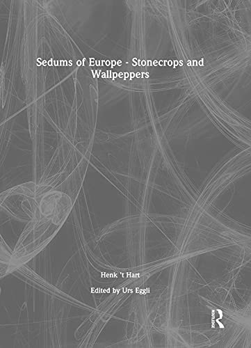 9789058095947: Sedums of Europe - Stonecrops and Wallpeppers