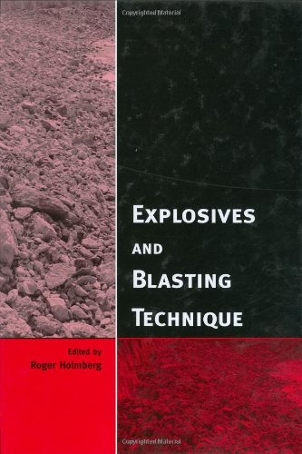 Explosives and Blasting Technique (Hardcover): Roger Holmberg