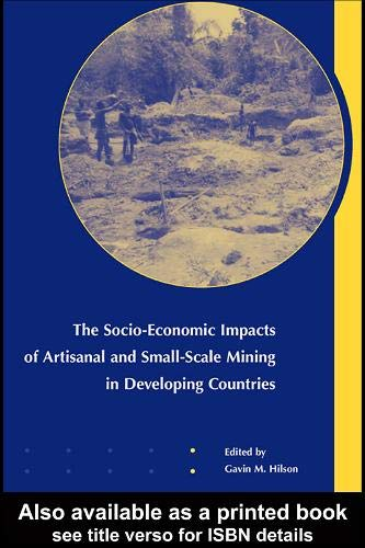 9789058096159: The Socio-Economic Impacts of Artisanal and Small-Scale Mining in Developing Countries