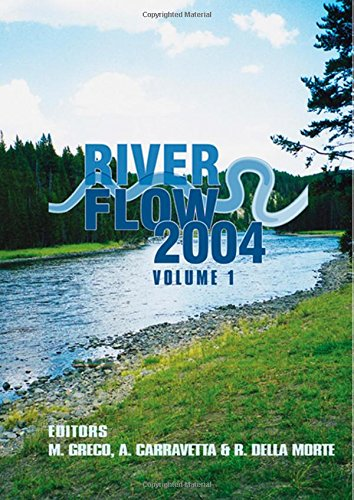 River Flow 2004: Proceedings of the Second International Conference on Fluvial Hydraulics, 23-25 ...