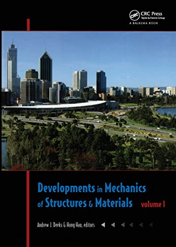 9789058096593: Developments in Mechanics of Structures & Materials: Proceedings of the 18th Australasian Conference on the Mechanics of Structures and Materials, Perth, Australia, 1-3 December 2004, Two Volume Set