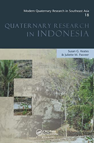 Modern Quaternary Research in Southeast Asia, Volume: Juliette M. Pasveer