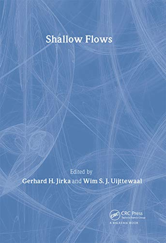Shallow Flows: Research Presented at the International Symposium on Shallow Flows, Delft, ...