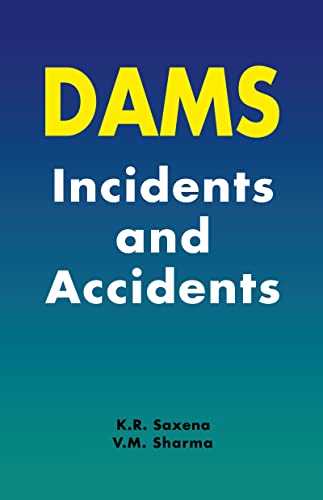 9789058097019: Dams: Incidents and Accidents